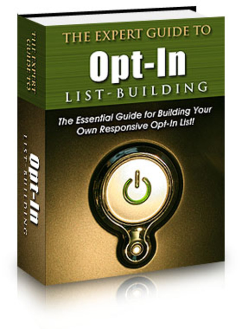 Product picture The Expert Guide to Opt-in List Building