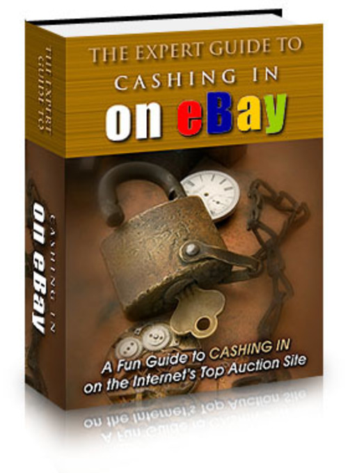 Product picture The Expert Guide to Cashing In On eBay